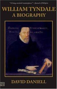 William tyndale biography david daniell hardcover cover art